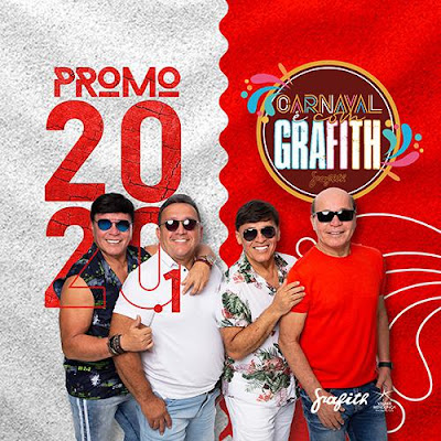Banda Grafith - Promocional de Carnaval - 2020.1