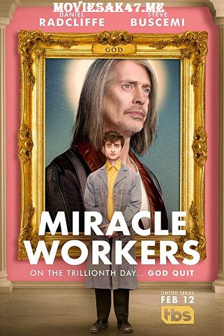 Miracle Workers Season 1 2019 Complete Download 480p 720p