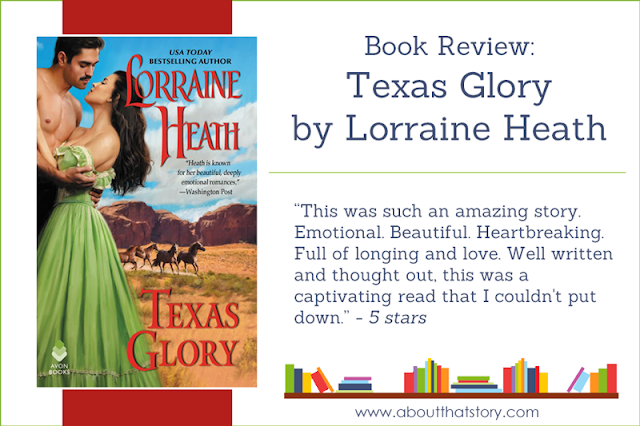 Book Review: Texas Glory by Lorraine Heath | About That Story