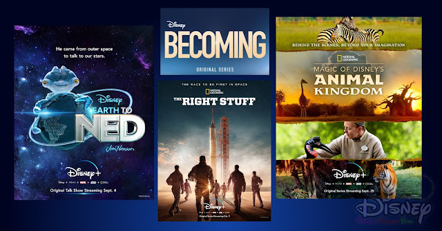 Disney+ 2020年全新節目預告, Becoming, Magic of Disney's Animal Kingdom, Earth to Ned,The Right Stuff