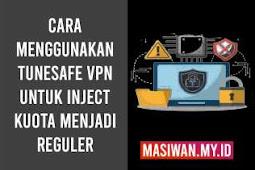 Tutorial Menggunakan Tunsafe VPN  Untuk Inject Internet Gratis