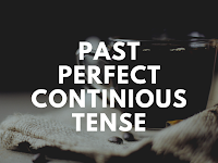Past Perfect Continious Tense