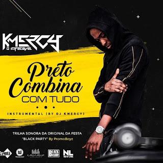 DJ KMeRcY - Preto Combina Com Tudo (Instrumental)