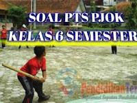 Soal PTS PJOK Kelas 6 Semester 1 2020 dan Kunci Jawaban
