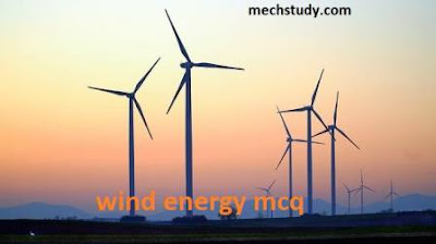 Multiple choice questions (MCQ) on wind energy