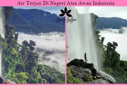 Air Terjun di Negeri Atas Awan Indonesia