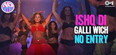 Ishq Di Galli Vich - No Entry  Salman Khan, Anil Kapoor and Bipasha