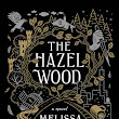 Review: The Hazel Wood by Melissa Albert