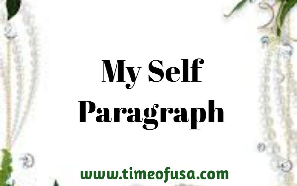 myself paragraph, my self paragraph, a good paragraph about myself, paragraph about yourself, about myself paragraph for introduction, write about yourself paragraph, paragraph about myself example, short paragraph about myself, myself paragraph for university student, write a paragraph about myself, paragraph about myself in english, myself paragraph for class 1, my self paragraph for class 3, my self paragraph for class 12, 3 paragraph essay about yourself, a good paragraph about myself example, myself paragraph for class 5, about my self paragraph, myself paragraph for class 2, myself paragraph for class 10, sample paragraph about myself, 2 paragraph essay about yourself, my self paragraph for class 5, paragraph my self, myself paragraph for class 4