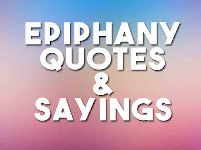 Epiphany Quotes 2020