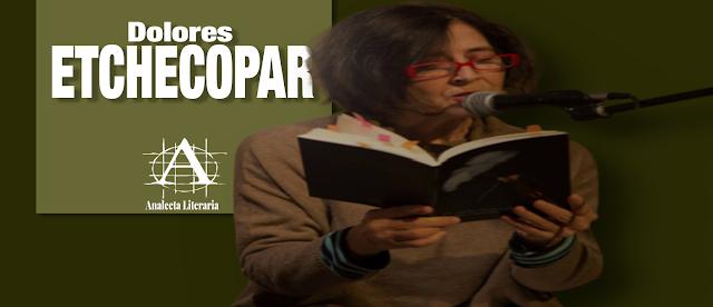 Dolores Etchecopar  |  Poemas Éditos e Inéditos 1984-2016*