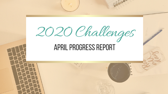 2020 Challenges: April Update