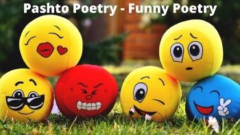 Pashto Poetry - Funny Poetry - Pashto Poetry Love