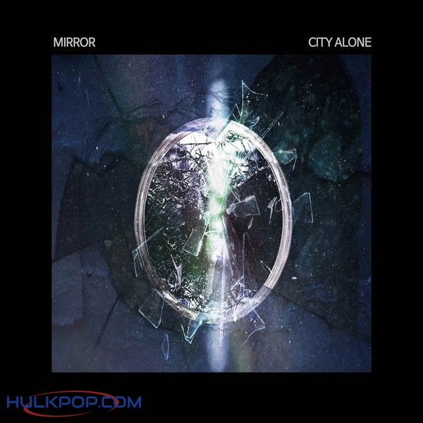 City Alone – Mirror – Single