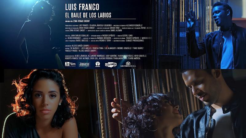 Luis Franco - ¨El baile de los labios¨ - Videoclip - Directora: Zenia Veigas Chkout. Portal Del Vídeo Clip Cubano
