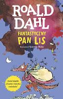 """Fantastyczny Pan Lis"" Roald Dahl"