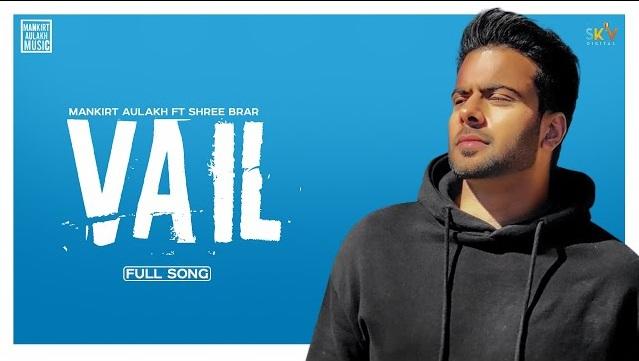 Vail Lyrics - Mankirt Aulakh | Shree Brar