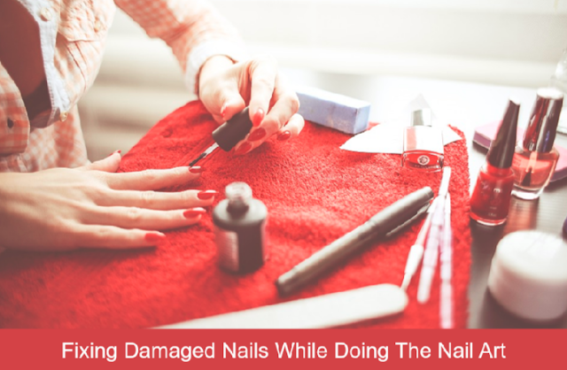 Fixing Damaged Nails While Doing The Nail Art