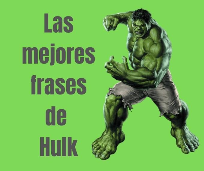 Las mejores Frases de Hulk