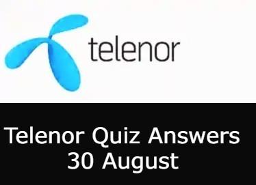 30 August Telenor Quiz Today