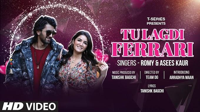 Tu Lagdi Ferrari Lyrics – Romy & Asees Kaur   New Punjabi Song 2021