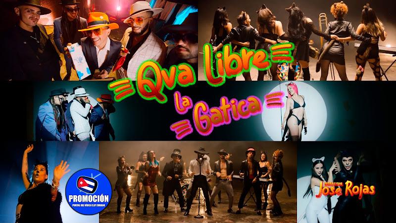 Qva Libre - ¨La Gatica¨ - Videoclip - Director: Jose Rojas. Portal Del Vídeo Clip Cubano. Música cubana. Cuba.