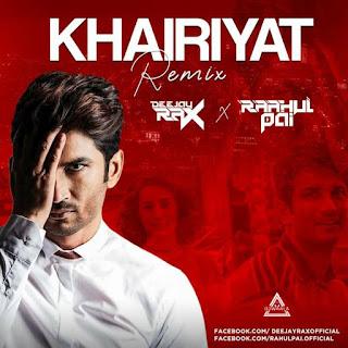 KHAIRIYAT (REMIX) - DEEJAY RAX & DJ RAHUL PAI