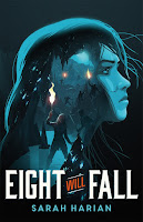 review of Eight Will Fall by Sarah Harian