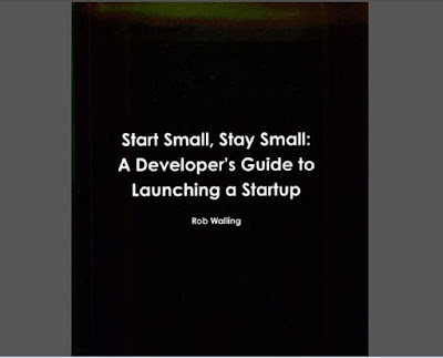 [Walling] Start Small, Stay Small - A Developer's Guide to Launching a Startup by Rob Walling Download Book in PDF