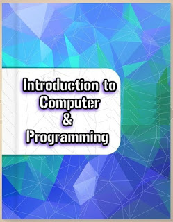 Introduction to Computer & Programming ,Introduction to Computer & Programming Pdf  Download.FREE DOWNLOAD Introduction to Computer & Programming PDF