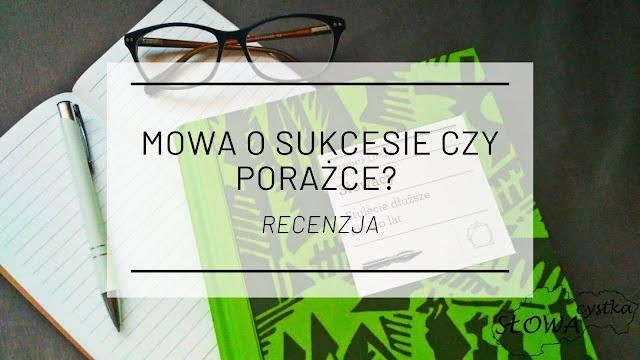 """Mowa o sukcesie czy porażce? - """"Słowacy. Stulecie dłuższe niż sto lat"""" Ľubomíra Liptáka [recenzja]"""