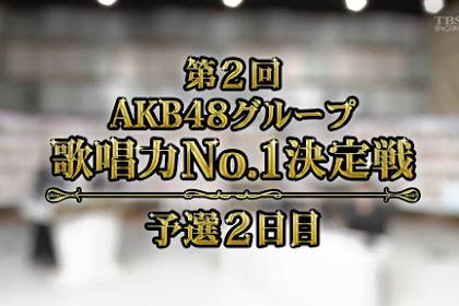 Dai 2-kai AKB48 Group Kashouryoku No.1 Ketteisen - Yosen 2 190913 (TBS1)
