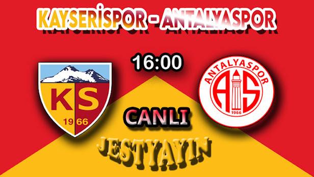 Kayserispor - Antalyaspor Canlı maç izle