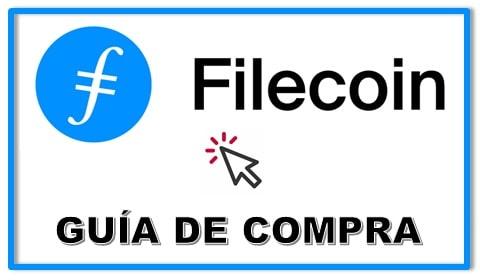 Cómo Comprar Criptomoneda FILECOIN (FIL)