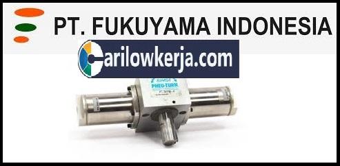 INFO Lowongan Kerja Terbaru Operator Produksi bulan September dan Oktober 2017 Untuk PT Fukuyama Indonesia