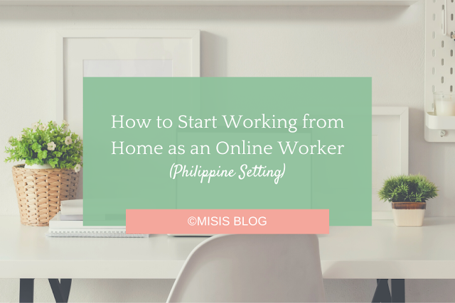 How to Start Working from Home as an Online Worker - Philippines