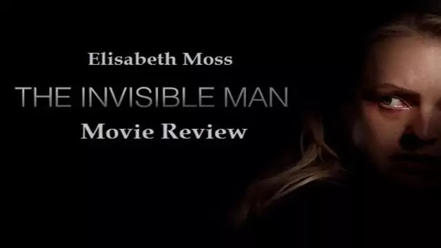 The Invisible Man 2020 Hollywood latest Horror Movie review - Uslis