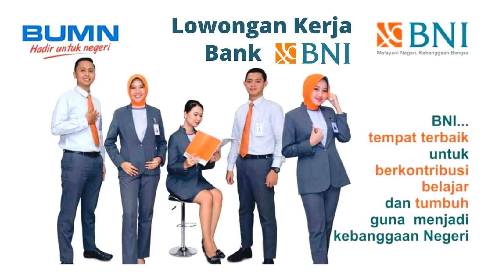 Lowongan Kerja Bank Bni Terbaru 2020 Lowongankerjadipt Com