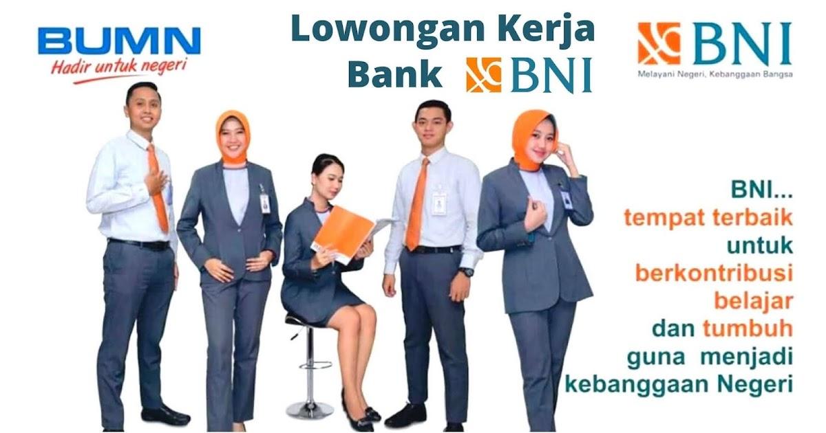 Lowongan Kerja Bank BNI Terbaru 2020 - Lowongankerjadipt.com