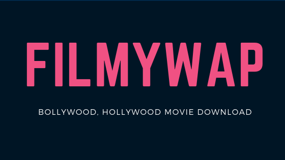 filmywap 2019 bollywood movie download