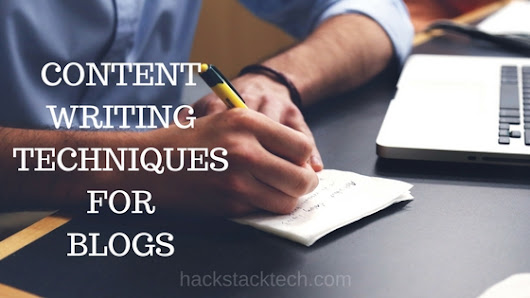 2 Best Content Writing Techniques for Blog Posts