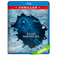 Ecos mortales (2018) Full HD 1080p Audio Dual Latino-Ingles