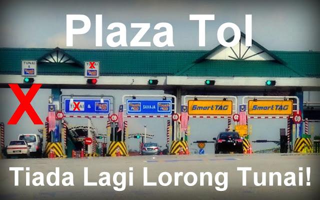 Senarai Plaza Tol Tanpa Tunai (Elektronik Sepenuhnya)