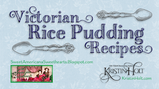 Kristin Holt | Victorian Rice Pudding Recipes