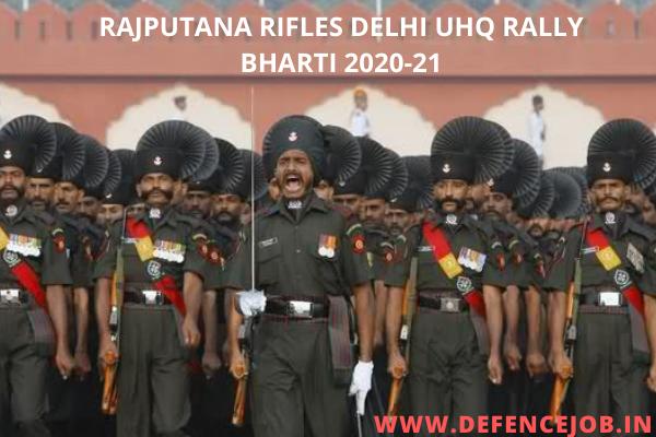 Rajputana Rifles Delhi UHQ Rally bharti 2020-21