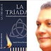 "CIRCULA SEGUNDA EDICIÓN AMPLIADA DE ""LA TRIADA"", DE AGUSTÍN PEROZO BARINAS"