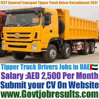 FEET General Transport Tipper Truck Driver Recruitment 2021-22