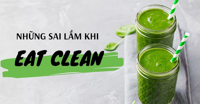 sai lam khi eat clean
