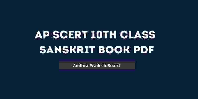 AP SCERT 10th Class Sanskrit Book PDF Download 2021