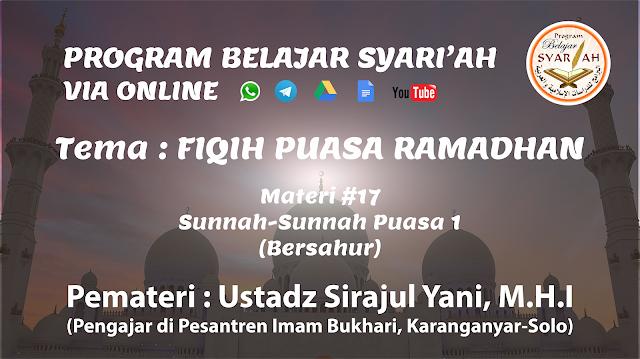 Sunnah-Sunnah Puasa 1 (Bersahur) (Materi #17)